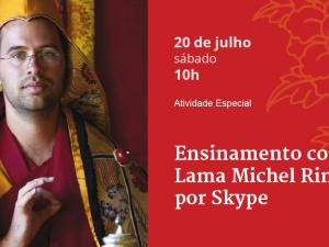 Ensinamento com Lama Michel Rinpoche por Skype