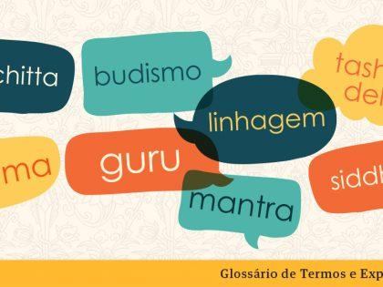 Glossário de Termos e Expressões Budistas