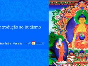 Curso de Introdução ao Budismo – Módulo III