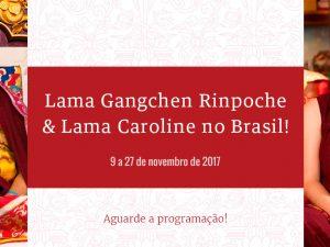 Save the Date: Lama Gangchen Rinpoche e Lama Caroline no Brasil