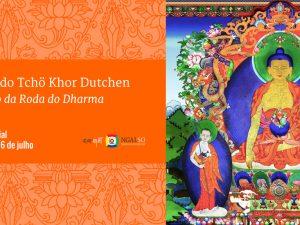 Celebração do Tchö Khor Dutchen