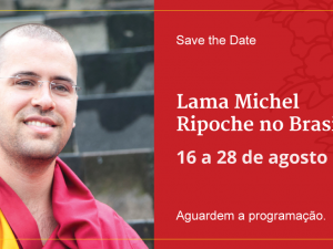 Save the Date: Lama Michel Rinpoche no Brasil – agosto de 2019