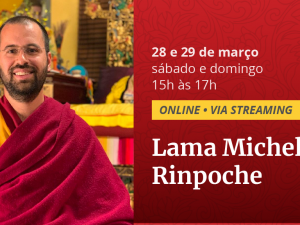 Ensinamento online com Lama Michel Rinpoche